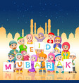 children are holding ied mubarak board vector image vector image