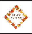 hello autumn greeting diamond shape dry leaves vector image vector image