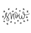 snow hand written inscription vector image vector image