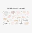 set hand drawn abstract organic textures vector image