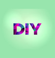 diy concept colorful word art vector image