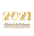 2021happy new year gold numbers design of vector image vector image