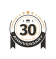 birtday vintage logo template to 30 th anniversary vector image vector image