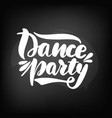 chalkboard blackboard lettering dance party vector image