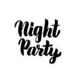 night party lettering vector image