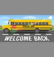 school bus on road going back to school vector image vector image