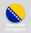 bosnia and herzegovina flag round icon vector image vector image