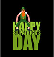 happy st patricks day lettering and leprechaun vector image vector image