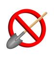 no digging shovel prohibition sign vector image