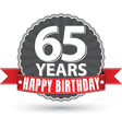 Happy birthday 65 years retro label with red vector image vector image