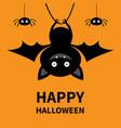 happy halloween hanging bat and spiders cute vector image