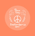 peace day september 21 2017 vector image vector image