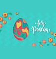 spanish happy easter greeting card egg paper vector image vector image