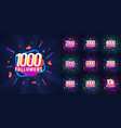 collection numbers for followers vector image vector image
