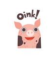 cute pig cartoon farm animal saying oink