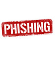 phishing sign or stamp vector image vector image