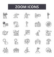 zoom line icons for web and mobile design vector image vector image