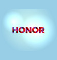 honor concept colorful word art vector image vector image