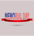 memorial day with text in national flag colors usa vector image vector image
