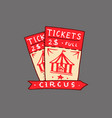 circus ticket badge retro card vintage carnival vector image vector image