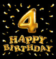 happy birthday 4 four gold balloon celebration vector image vector image