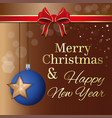 christmas card with blue ball and gold star vector image