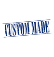 custom made blue grunge vintage stamp isolated on vector image vector image