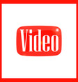 red button of video vector image vector image