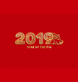 2019 year of the pig golden laser cut lettering vector image