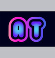 at a t pink blue gradient alphabet letter logo vector image