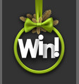 win festive card with green bow vector image vector image