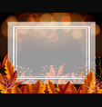 border template with orange leaves and light in vector image