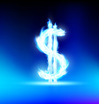 dollar sign is lit with a blue flame vector image vector image