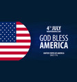 american independence day god bless america 4th vector image vector image