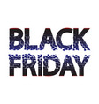 black friday sale caption for banner poster vector image vector image