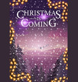 christmas is coming vertical banner with winter vector image