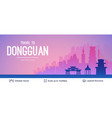 dongguan famous china city scape vector image vector image