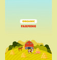 farm surroundings grounds fields agriculture vector image