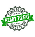ready to eat stamp sign seal vector image vector image