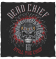 dead chief poster vector image