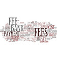 fees word cloud concept vector image vector image