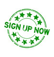 grunge green sign up now word with star icon vector image vector image