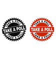 take a poll black rosette stamp with corroded vector image vector image
