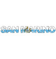 text san marino with national flag under it vector image vector image