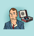 man listens carefully to music old vinyl vector image