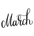 march ink lettering vector image vector image