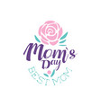 happy moms day logo template best mom label with vector image