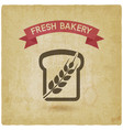 bread bakery symbol vintage background vector image