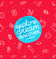explore dream discover with beach elements vector image vector image