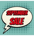 September sale comic book bubble text retro style vector image vector image